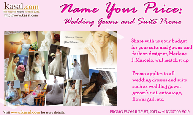 Name Your Price Promo Wedding Gowns and Suits